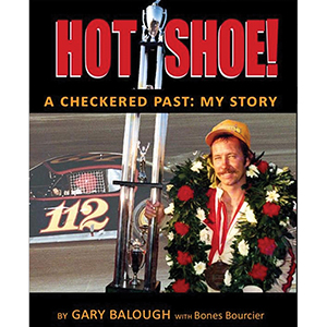 """HOT SHOE! A Checkered Past: My Story"" By Gary Balough with Bones Bourcier"