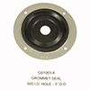 GROMMET SEAL 1/2 I.D. HOLE 3 O.D. GROMMET SEAL 1 HOLE SERIES